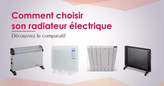 comment choisir son radiateur électrique